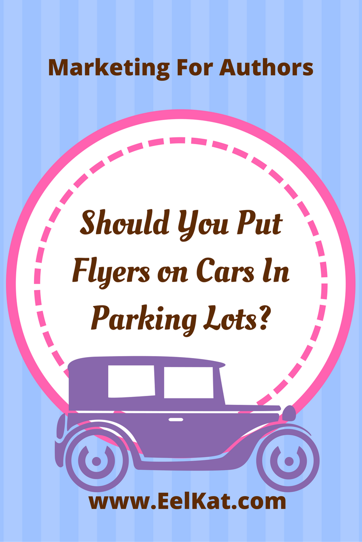 Can You Put Flyers On Cars In Parking Lots