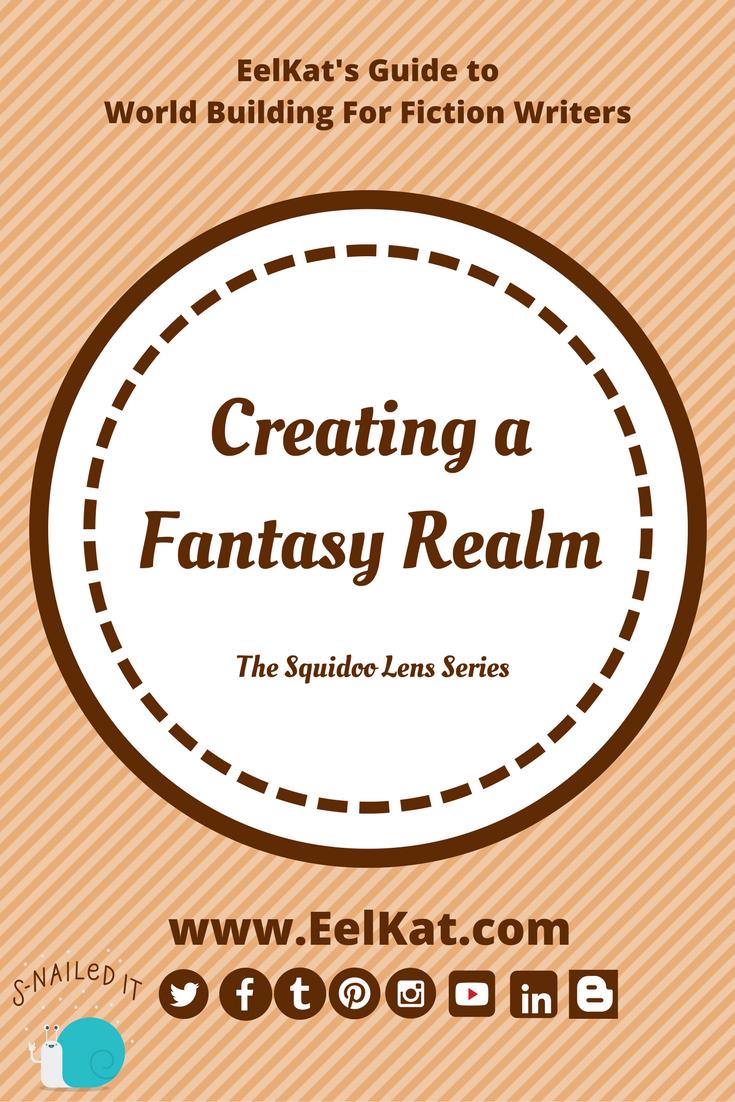 Creating a Fantasy Realm